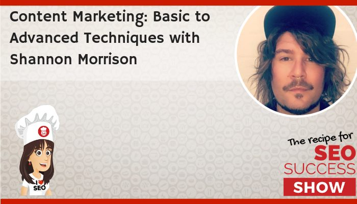 Shannon Morrison About Recipe for SEO Success Podcast Banner